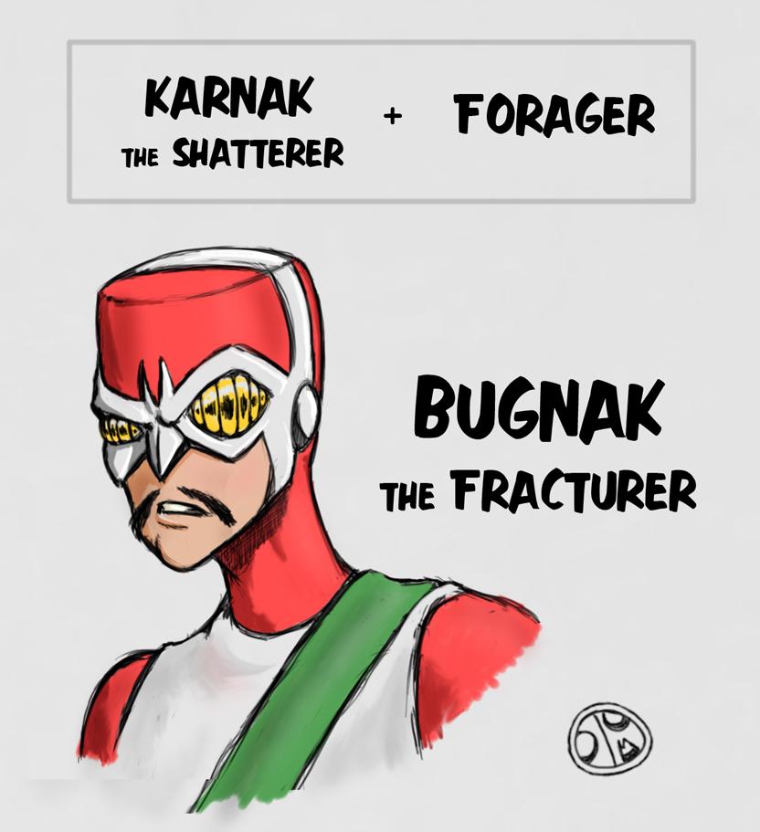 @dorsk188 's Bugnak the Fracturer