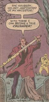 Arthur Blackwood begins his quest as the Crusader.