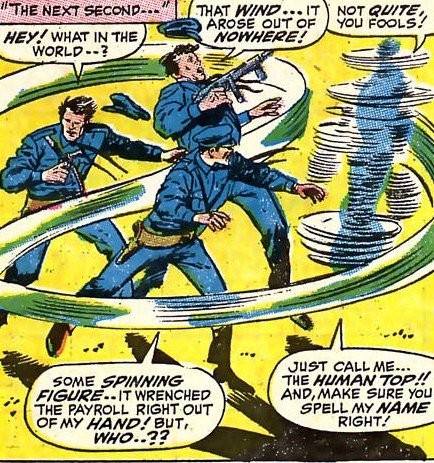 The highlight of Cannon's powers is that his spinning powers makes him nearly untouchable.