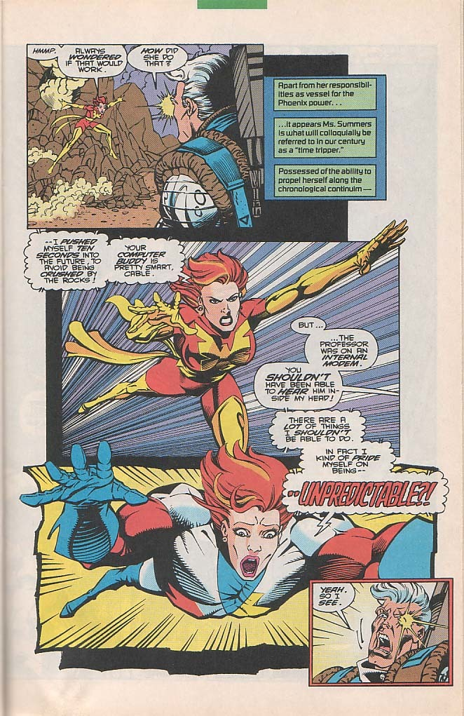 In her first meeting with Cable she avoids a rock slide by traveling 10 seconds into the future. (Has Phoenix at this point)