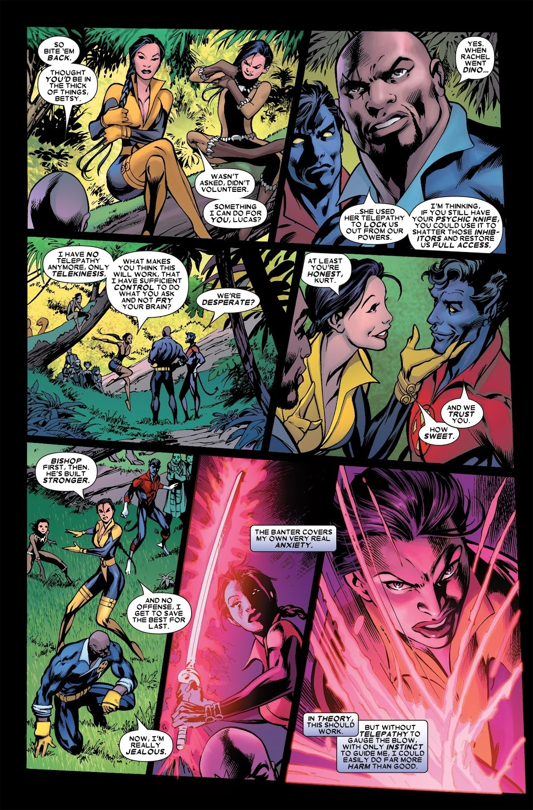 After being brainwashed by Saurians she blocks Bishop and Nightcrawler from accessing their powers