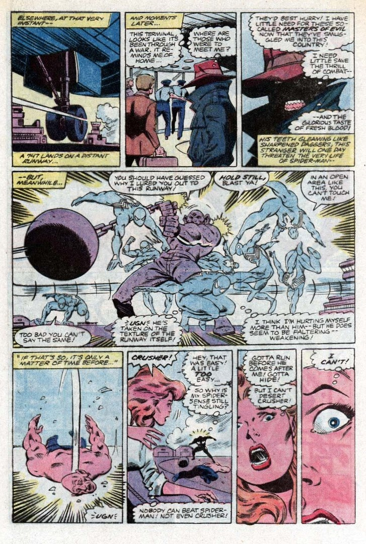 A guy that hurts himself hitting Absorbing Man when he takes the texture of the airport runway...
