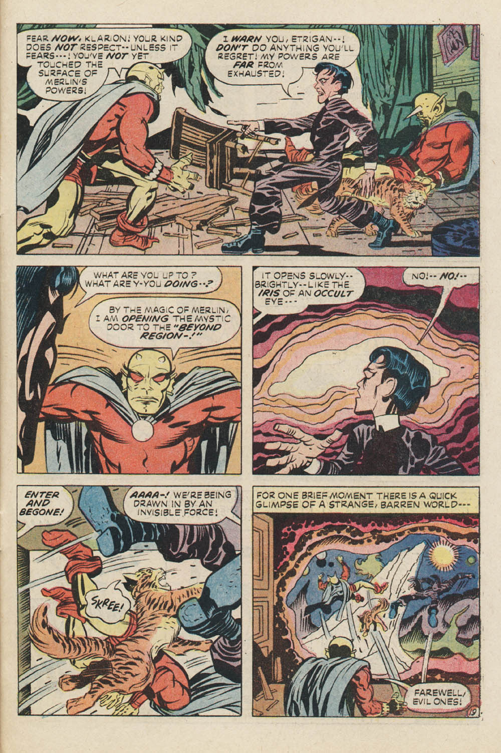 In this scan he opens a magical portal to another dimension to BFR Klarion the with boy. This would be the first of 3 times Etrigan magically BFR's Klarion.