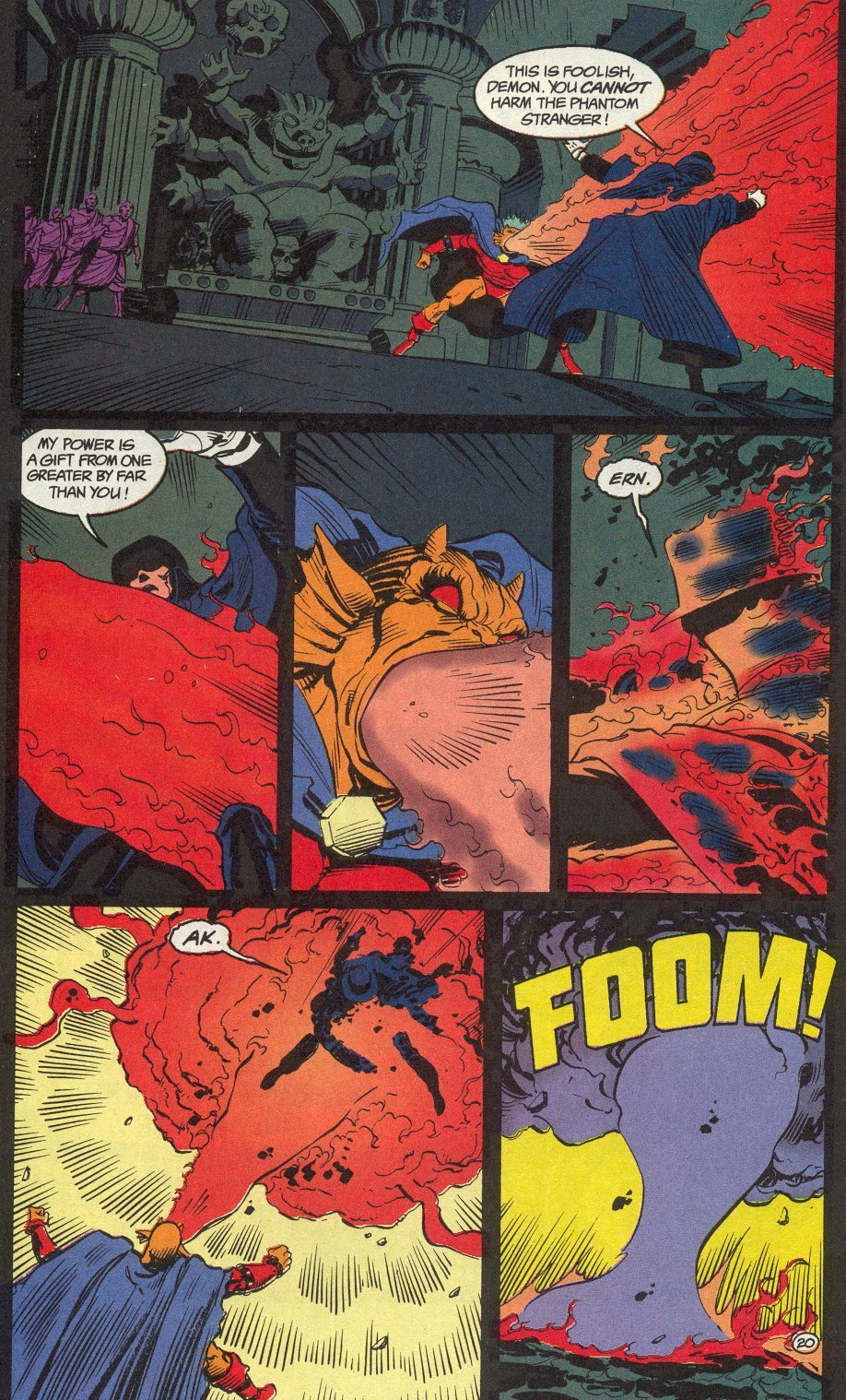 Etrigan manages to hurt the Phantom Stranger though it wasn't a serious injury