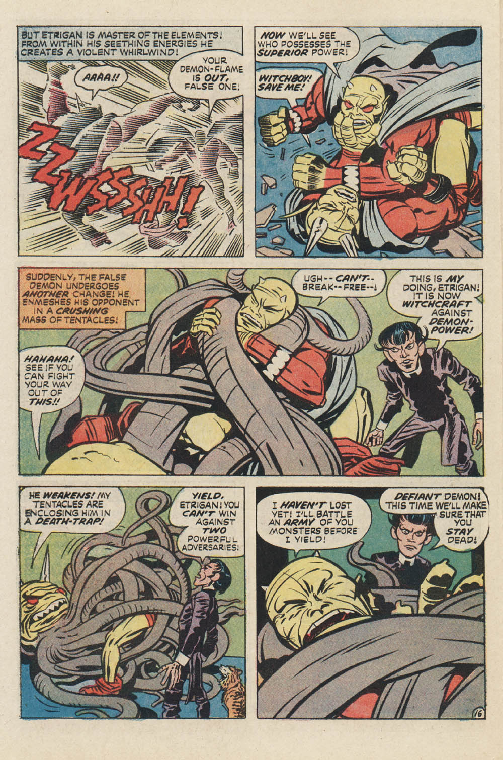 Jack Kirby says he is a Master of elements and he makes a magical whirlwind
