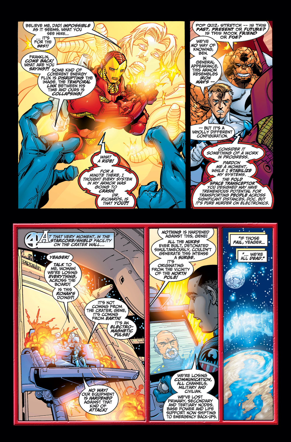 A prototype Iron Man armor created/withstood a planetary EMP so powerful that it was stated every nuke ever created being detonated at once couldn't match the surge(essentially a massively planetary electrical discharge or at least briefly caused one, yikes) -Fantastic four(1998) #15