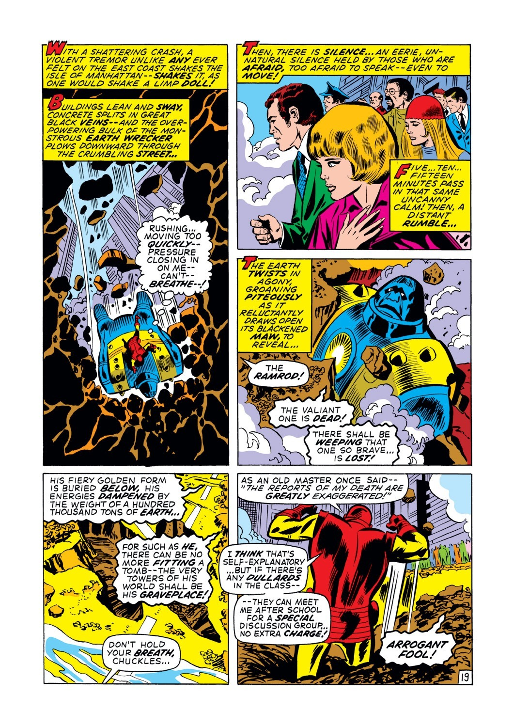 Tanked getting slammed deep into the Earth by Ramrod(who was implied to be a planetary threat multiple times) which also shakes the Earth -Iron Man(1963) #36