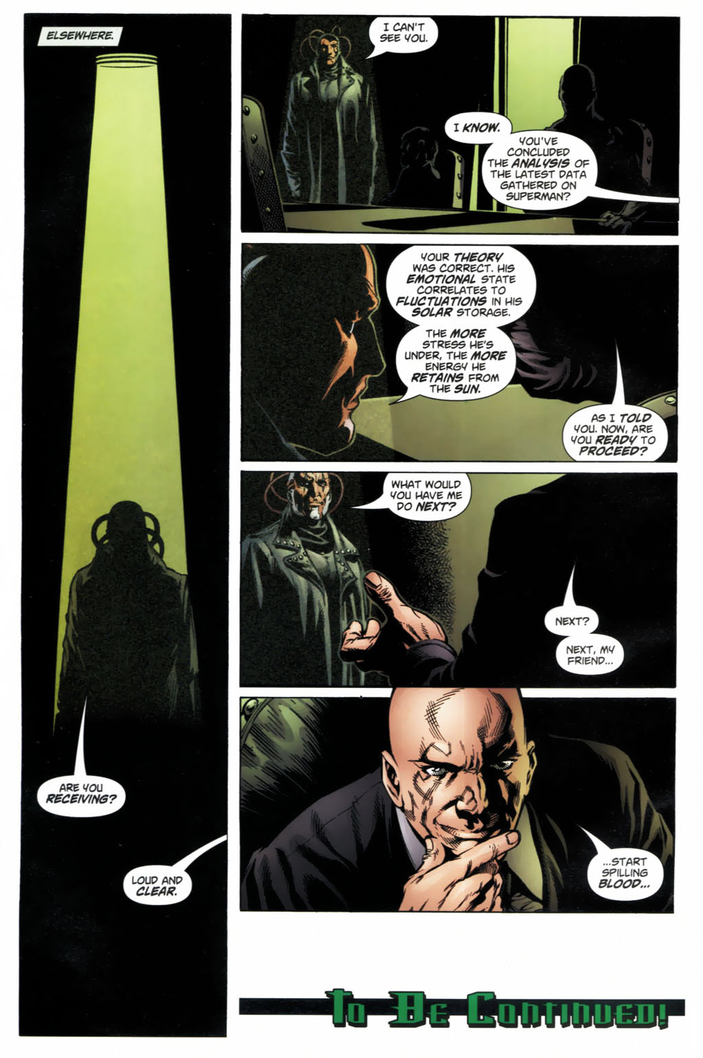 A nice explanation from Lex Luthor and Ruin on how his powers work.