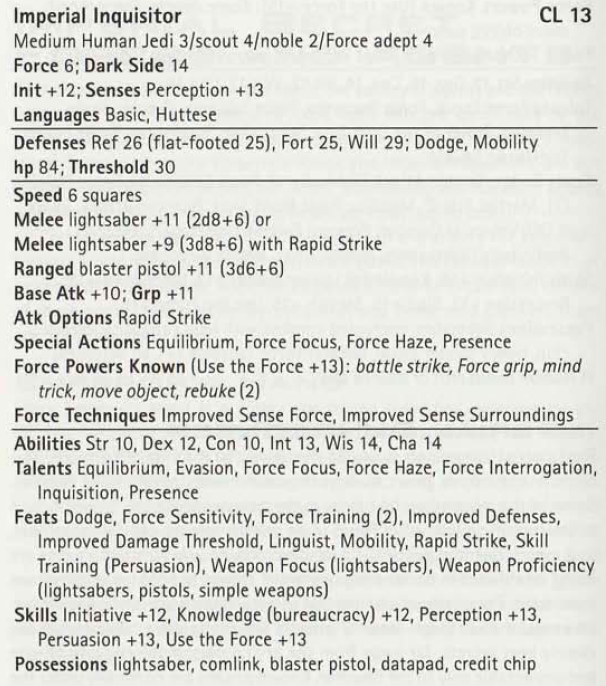 Taken from The Force Unleashed Campaign Guide