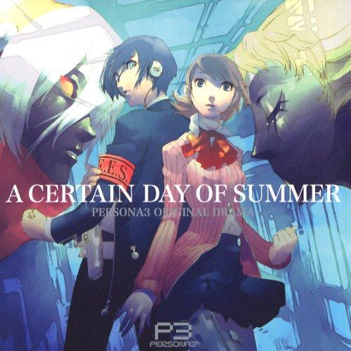 Persona 3 Original Drama: A Certain Day of Summer (Apr 2007)
