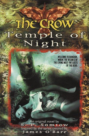 The Crow: Temple of Night by S.P. Somtow