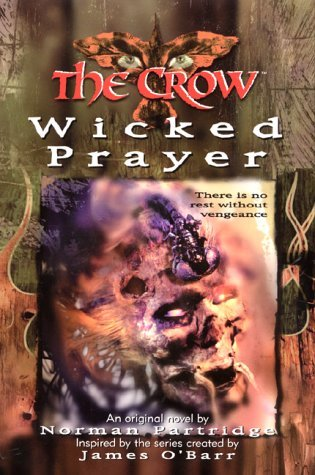 The Crow: Wicked Prayer by Norman Partridge