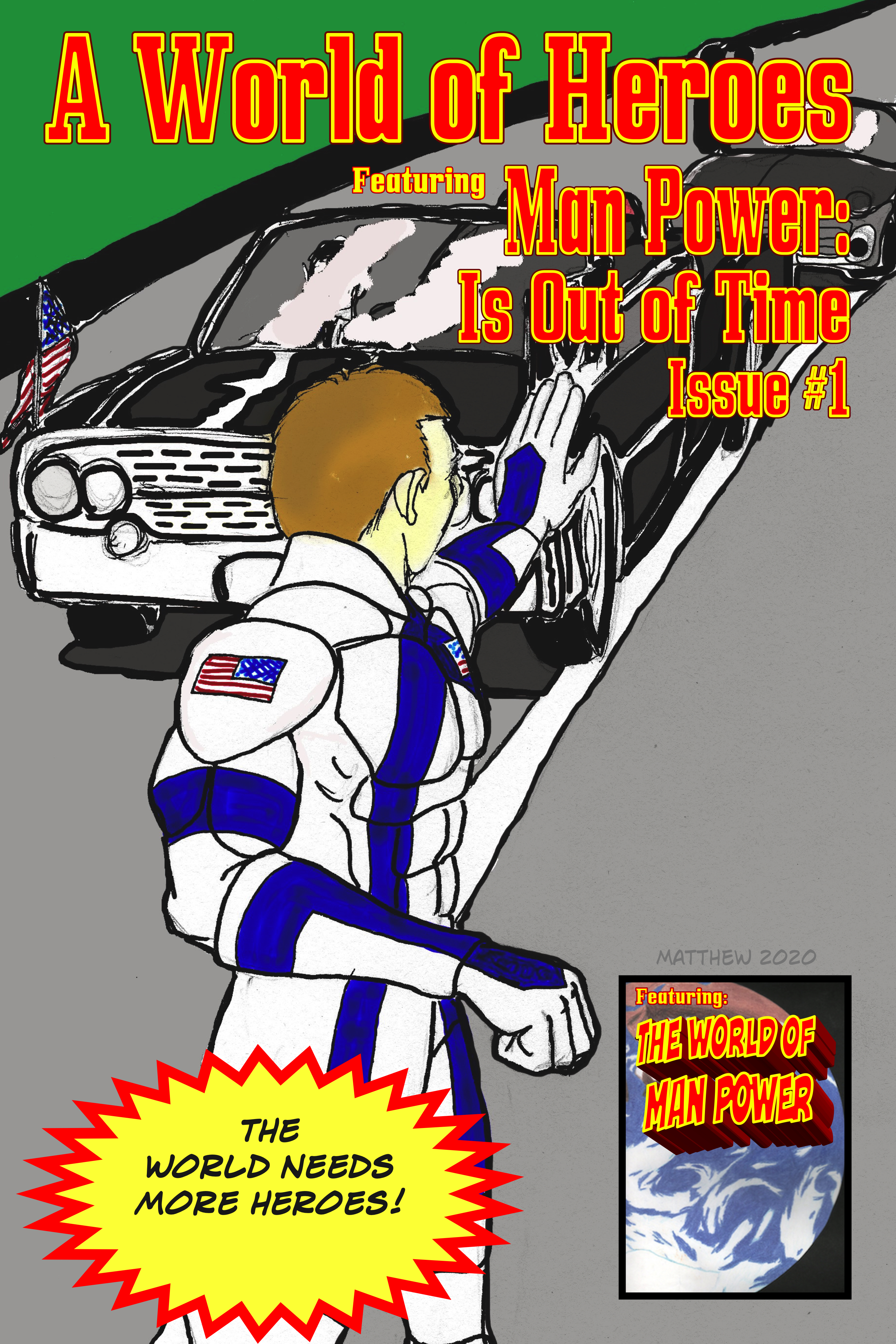 A World of Heroes: Man Power: Is Out of Time