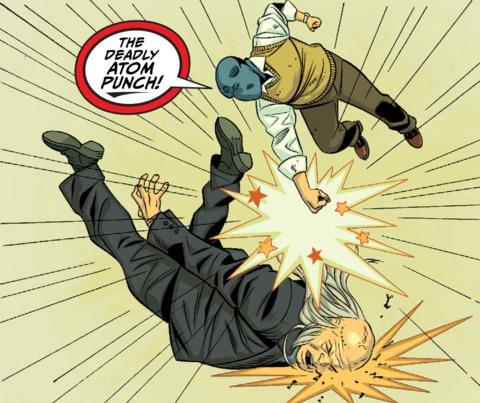 ...DEADLY ATOM PUNCH-KNUCKLE SANDWICH!!