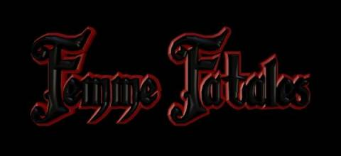 The Femme Fatales