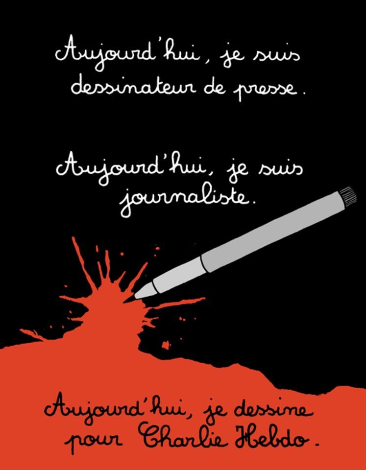 """Today, I am a press cartoonist. Today, I am a journalist. Today, I draw for Charlie Hebdo."" -Martin Vidberg"