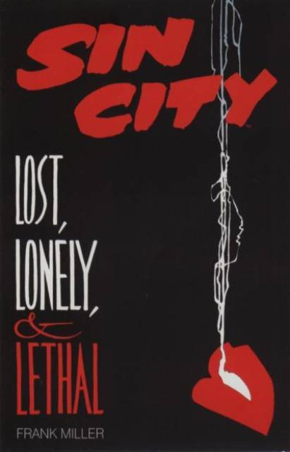 Sin City: Lost, Lonely, & Lethal