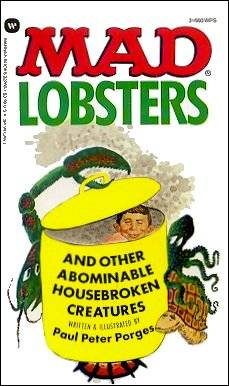 Mad Lobsters and Other Abominable Housebroken Creatures