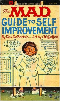 Mad Guide to Self Improvement