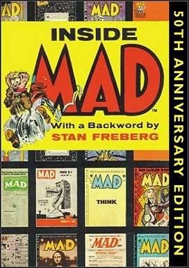 Inside Mad : 50th Anniversary Edition