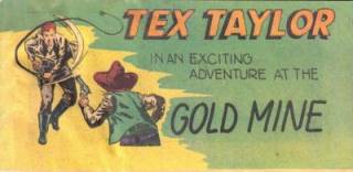 Tex Taylor in an Exciting Adventure at the Gold Mine