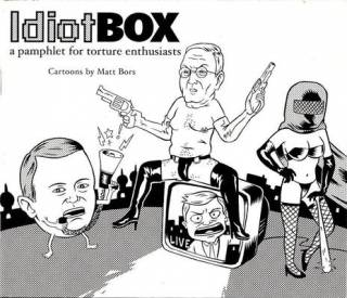 Idiot Box–a pamphlet for torture enthusiasts