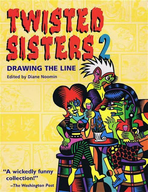 Twisted Sisters, Volume 2: Drawing the Line