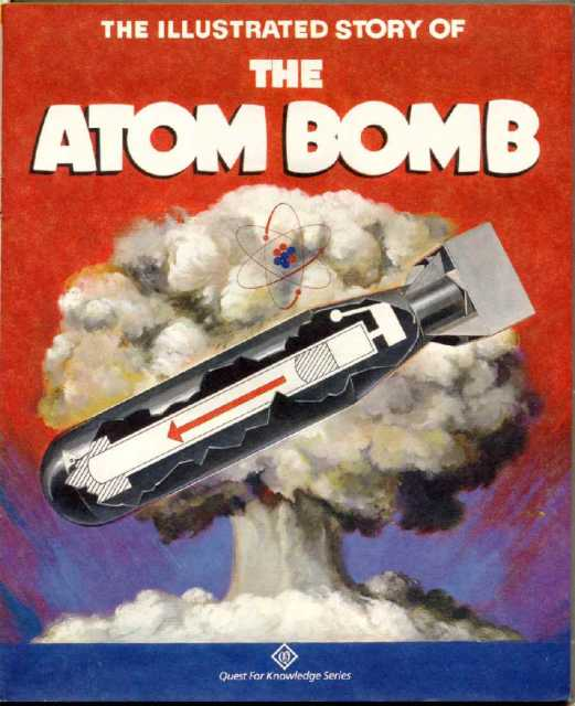 Illustrated Story of the Atom Bomb