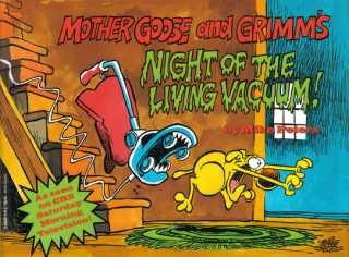 Mother Goose and Grimm's Night of the Living Vacuum!
