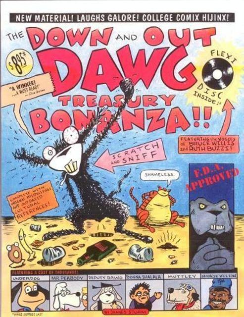 Down and Out Dawg Treasury Bonanza