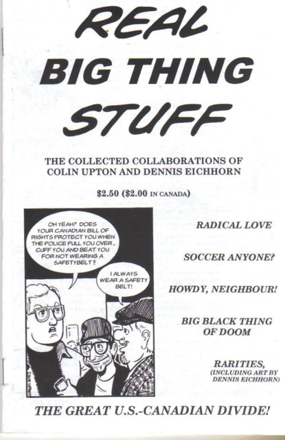 Real Big Thing Stuff: The Collected Collaborations of Colin Upton and Dennis Eichhorn