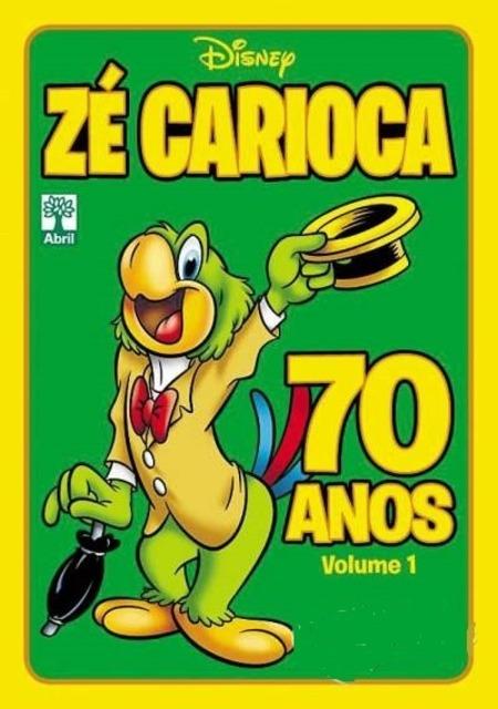 Zé Carioca 70 Anos