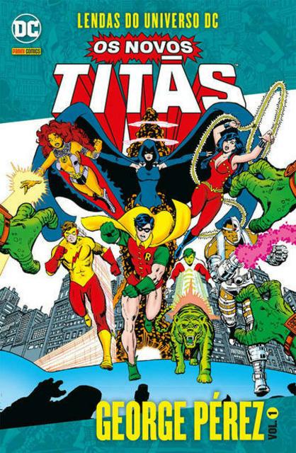Novos Titãs: Lendas do Universo DC – George Pérez