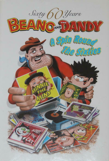 The Beano and The Dandy - A Spin Round the Sixties