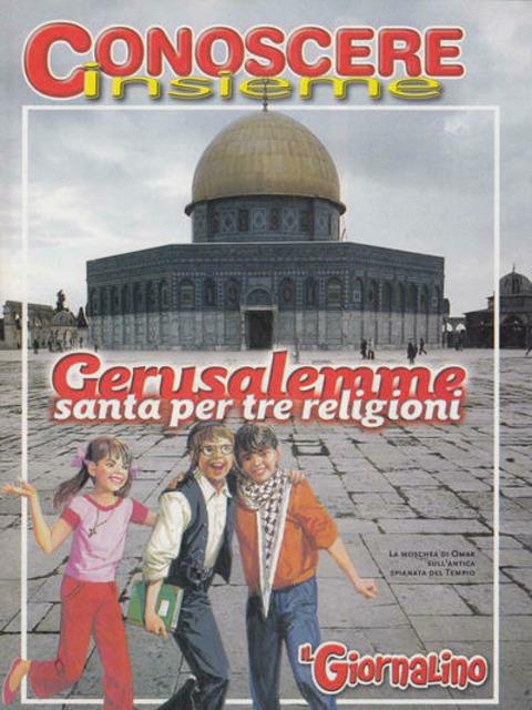 Conoscere Insieme - Gerusalemme santa per tre religioni