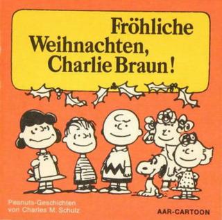Fröhliche Weihnachten, Charlie Braun !