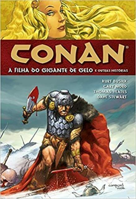 Conan - A Filha do Gigante de Gelo / À Mercê dos Hiperbóreos