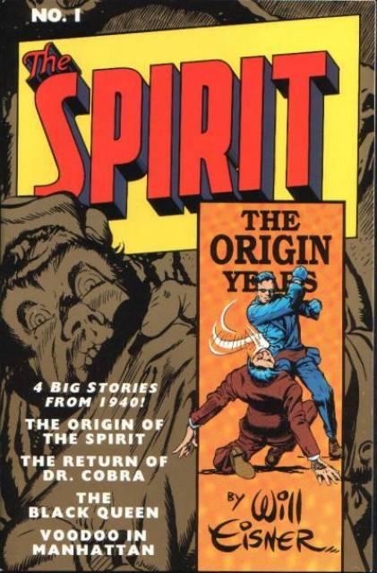 The Spirit: The Origin Years