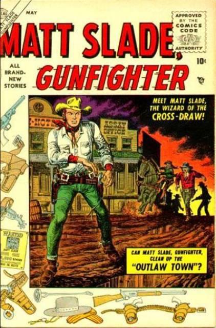 Matt Slade, Gunfighter