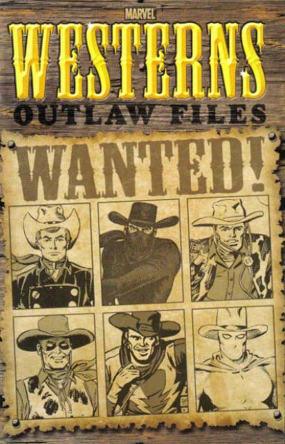 Marvel Westerns: Outlaw Files