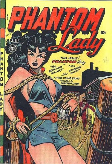 Phantom Lady #17 (1949): The bondage cover condemned by Wertham
