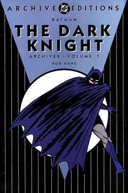 Batman: The Dark Knight Archives