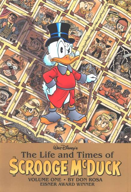 Walt Disney's The Life and Times of Scrooge McDuck by Don Rosa