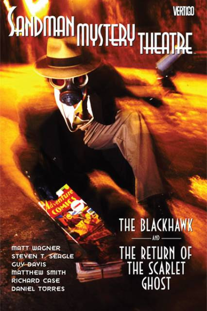 Sandman Mystery Theatre: The Blackhawk and the Return of the Scarlet Ghost