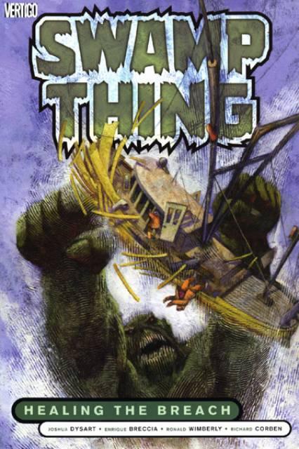 Swamp Thing: Healing the Breach