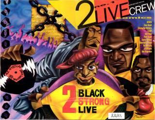 2 Live Crew Comics