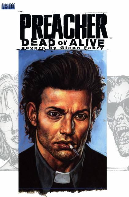 Preacher: Dead or Alive