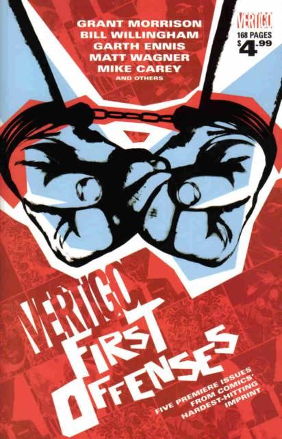 Vertigo: First Offenses