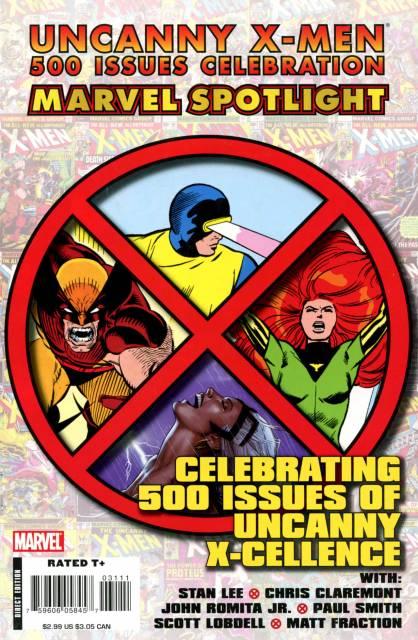 Marvel Spotlight: Uncanny X-Men 500 Issues Celebration
