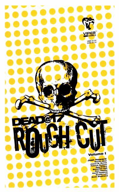 Dead@17: Rough Cut